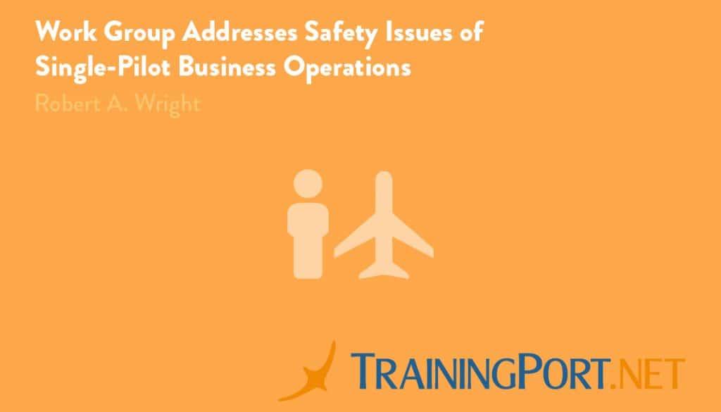 safety concerns for single pilot ops