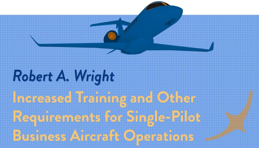 increased requirements for Single-pilot training, SRM training